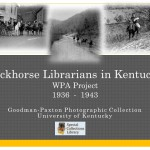 Visual Display of Packhorse Librarians in Kentucky - a WPA Project